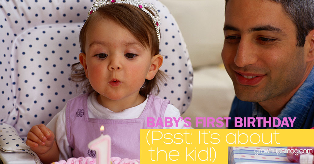 Baby's First Birthday (Psst: It's About the Kid!) - Grown Ups Magazine - By the time the costumed rodent shows up to sing to the birthday girl, she's had it. She dissolves into a first-rate temper tantrum. What's the moral of the story?
