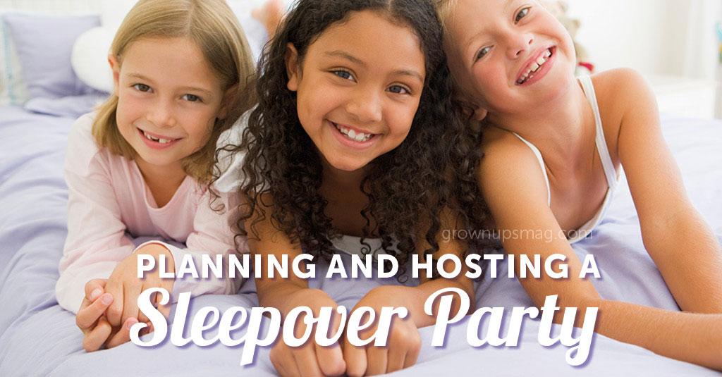 Host a Sleepover Party
