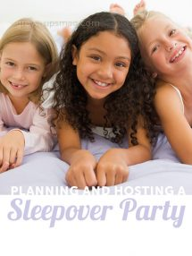 Host a Sleepover Party