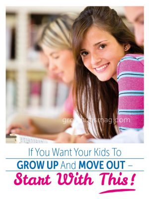 Grow Up and Move Out