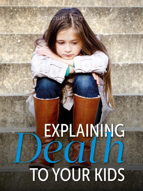 Explaining Death to Kids