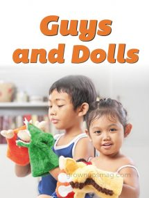 Guys and Dolls - Grown Ups Magazine - Is your son more interested in dolls than race cars?