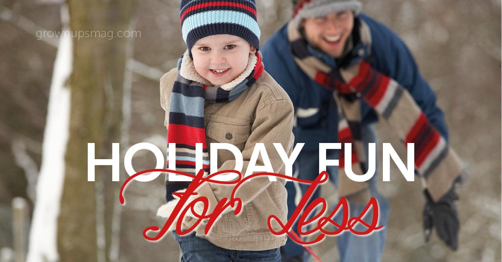 Holiday Fun Ideas