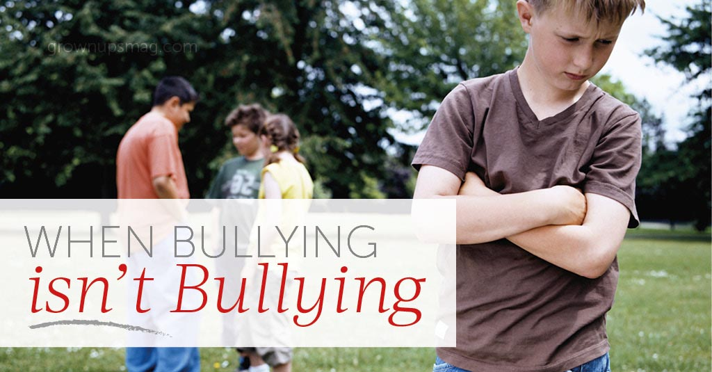 Bullying Isn't Bullying