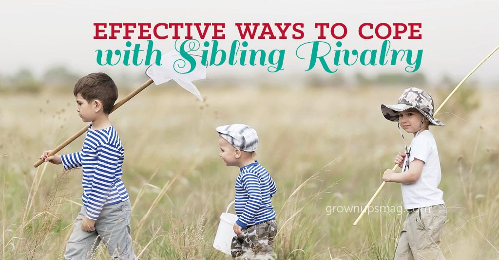 Effective Ways to Cope with Sibling Rivalry - Grown Ups Magazine - Keep a lid on sibling rivalry with these four tips.