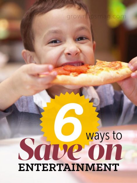 6 Ways to Save on Entertainment - Grown Ups Magazine - Tightening up the purse strings, but don't feel like giving up the good stuff?
