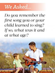 We asked... First Songs