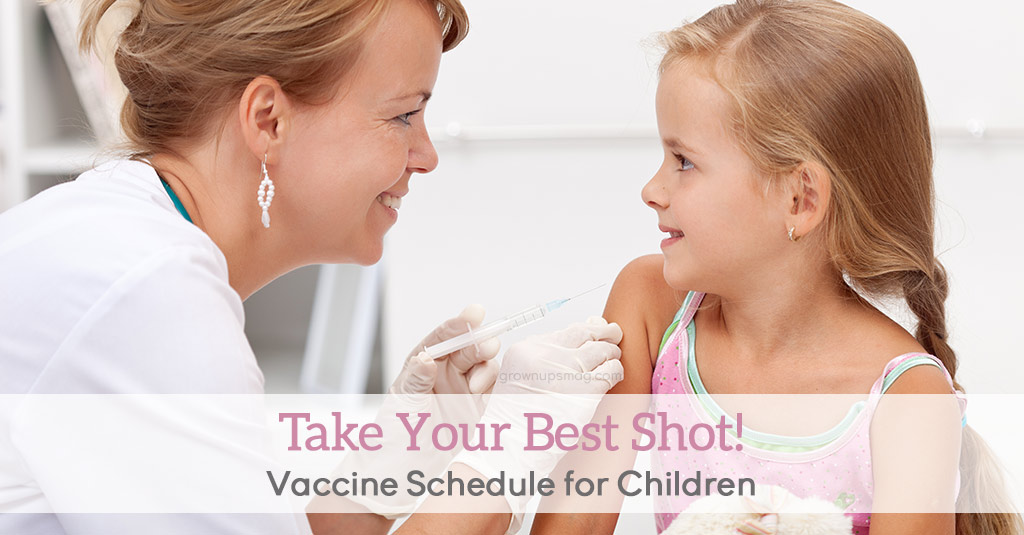 Take Your Best Shot! Vaccine Schedule for Children - Grown Ups Magazine - Circle circle, dot dot, here's the deal on childhood shots!