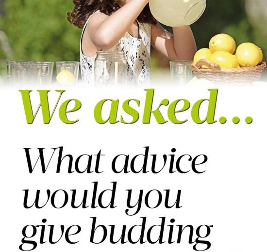 We asked… Entrepreneurial Kids - Grown Ups Magazine - What advice would you give budding entrepreneurs?