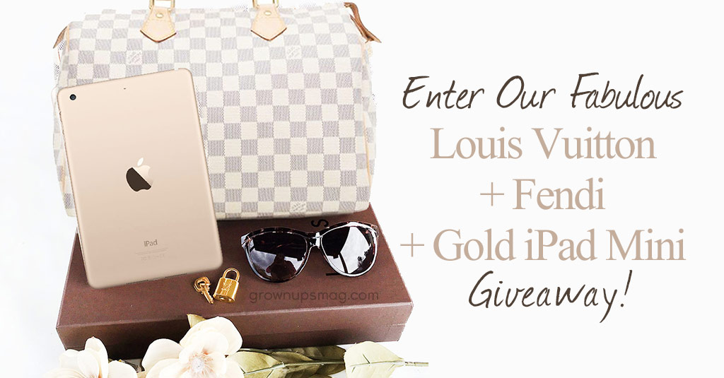 Enter Our Fabulous Louis Vuitton + Fendi + Gold iPad Mini Giveaway - Grown Ups Magazine - Try your luck at this fabulous giveaway. Enter for your chance to win an authentic Louis Vuitton Speedy 30, a pair of Fendi sunglasses, and a gold iPad mini! Open worldwide, 18+, ends 2/17/2016.