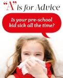 """""""A"""" is for Advice – Preschool Health Woes"""