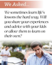 We asked… Life Lessons