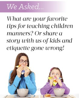 We Asked… Teaching Children Manners