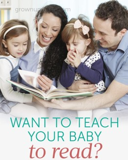 Want to Teach Your Baby to Read?