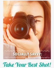 Socially Savvy: Take Your Best Shot!