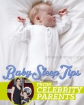 Baby Sleep Tips from Celebrity Parents