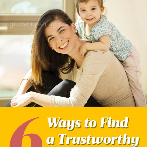6 Ways to Find a Trustworthy Sitter