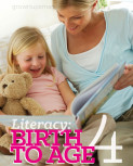 Literacy: Birth to Age 4