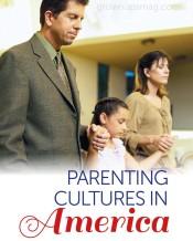 Parenting Cultures in America