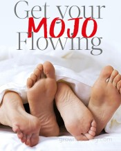 Get Your Mojo Flowing