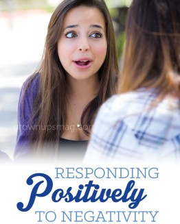 Responding Positively to Negativity