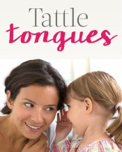 Tattle Tongues