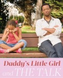 Daddy's Little Girl and The Talk