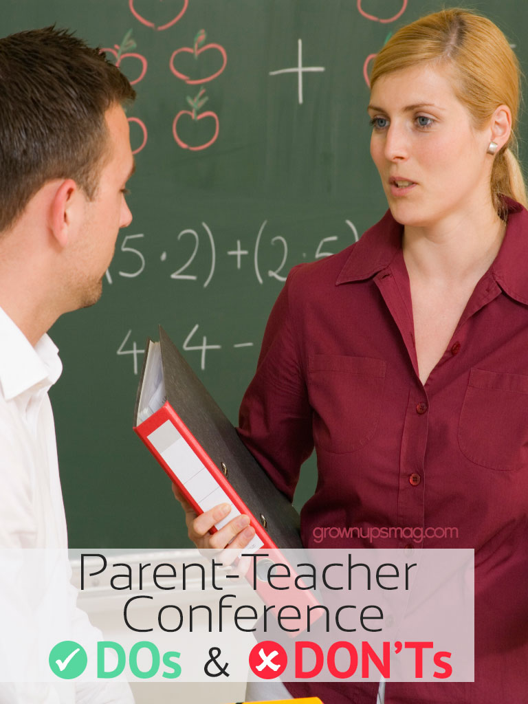 Parent-Teacher Conference DOs and DON'Ts - Grown Ups Magazine - Four tips that will help you navigate your child's parent-teacher conference and give you a positive experience.