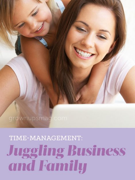 Juggling Business and Family