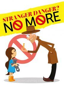 Stranger Danger No More