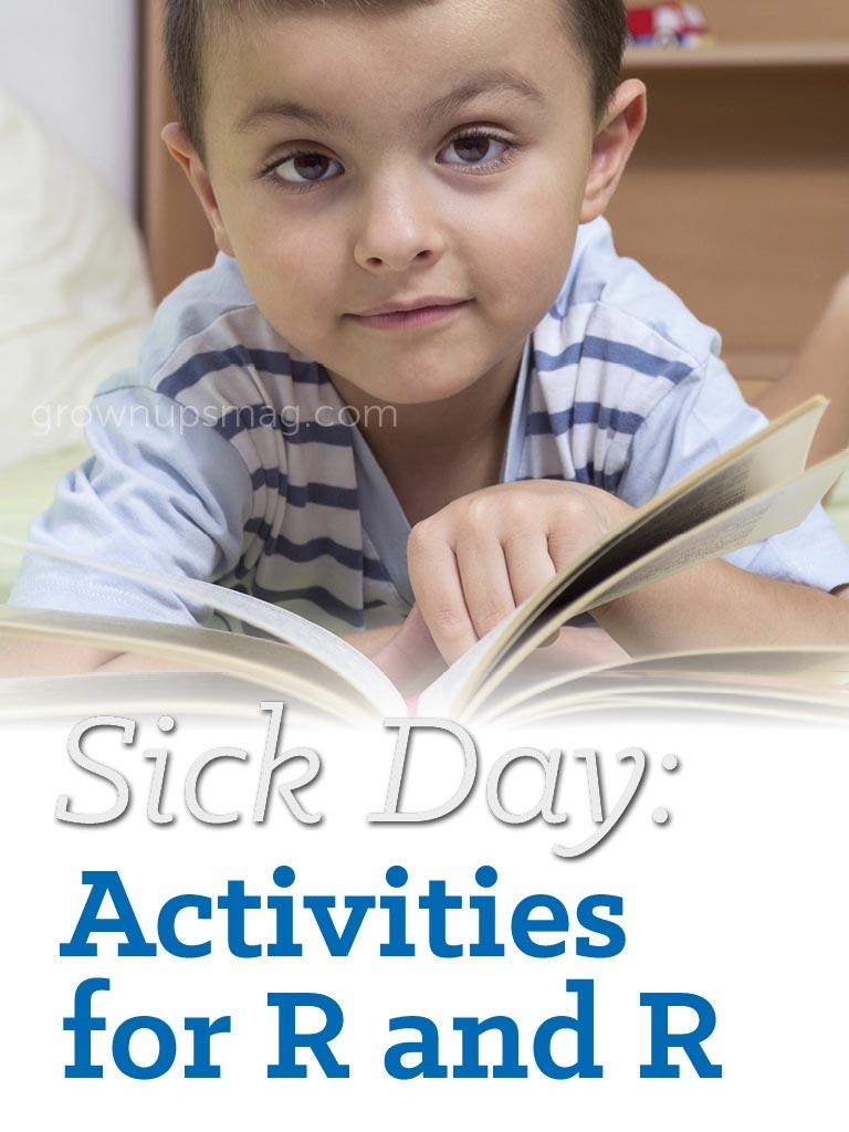Sick Day Activities