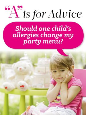 """""""A"""" is for Advice - Party Menu Woes - Grown Ups Magazine"""